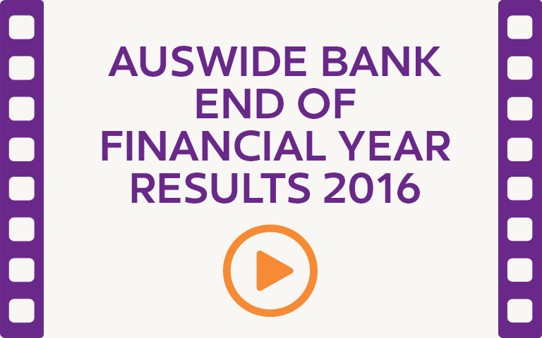 Auswide Bank End of Financial Year Results 2016.