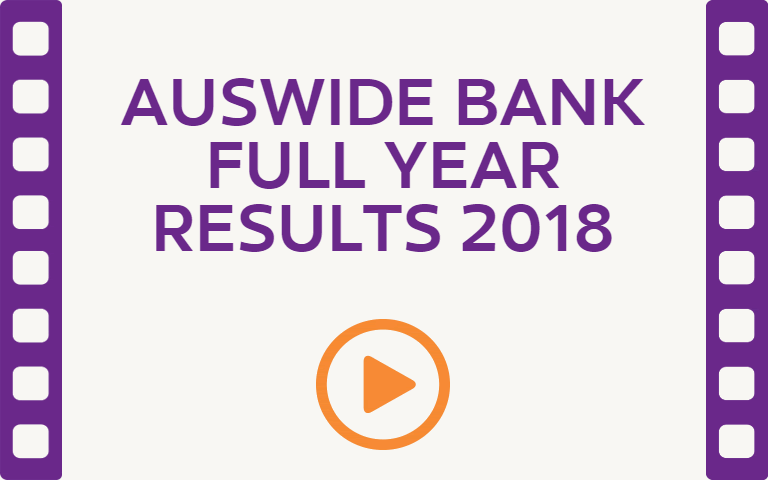 Auswide Bank Full Year Results 2018. Watch Video.